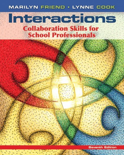 Interactions: Collaboration Skills for School Professionals 9780132774925