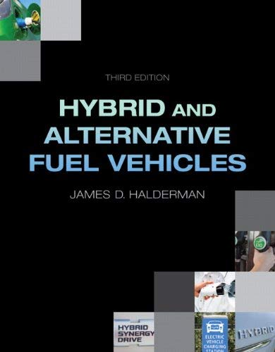 Hybrid and Alternative Fuel Vehicles 9780132784849