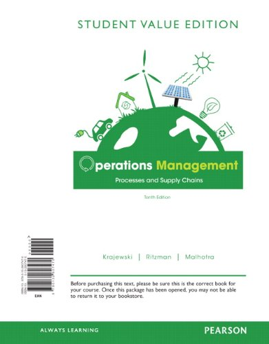 Operations Management, Student Value Edition: Processes and Supply Chains
