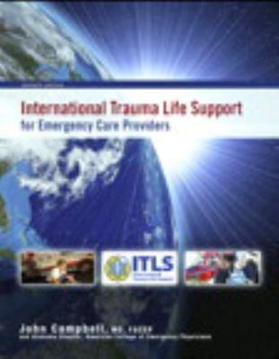 International Trauma Life Support for Emergency Care Providers [With Access Code] 9780132818117