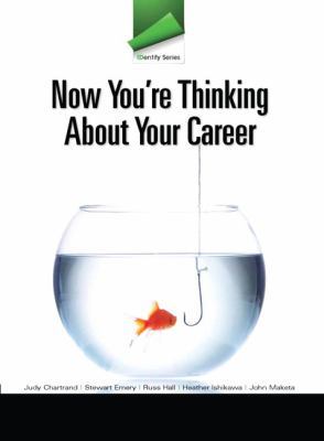 Identity Series: Now You're Thinking about Your Career 9780132819671