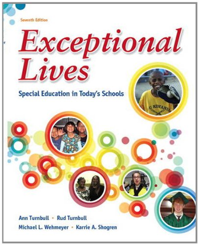 Exceptional Lives: Special Education in Today's Schools 9780132821773