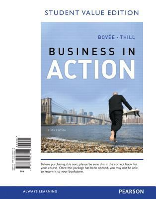 Business in Action, Student Value Edition 9780132828819