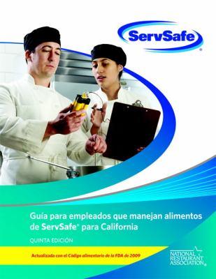 ServSafe Guia Para Empleados Que Manejan Alimentos de Servafe Para California 9780132839334