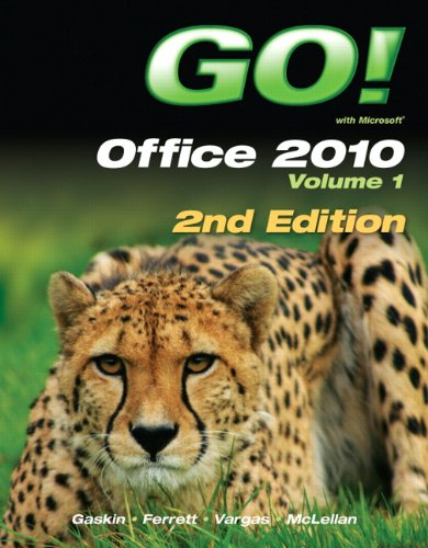 Go! with Office 2010, Volume 1 9780132840163