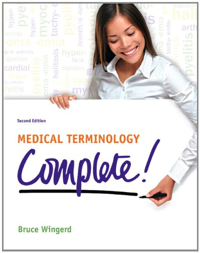 Medical Terminology Complete! 9780132843225