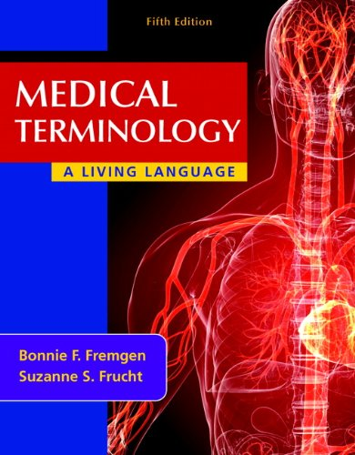 Medical Terminology: A Living Language 9780132843478