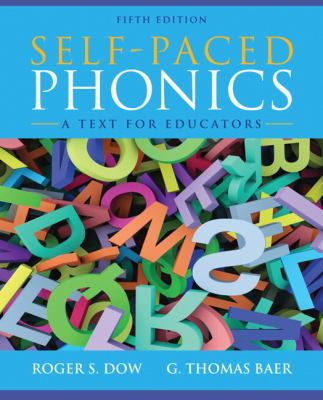 Self-Paced Phonics : A Text for Educators - 5th Edition