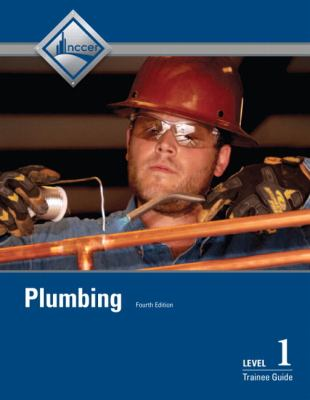 Plumbing, Level 1 Trainee Guide 9780132921435