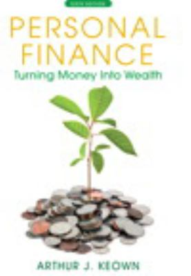Personal Finance: Turning Money Into Wealth Plus New Myfinancelab with Pearson Etext 9780132925846