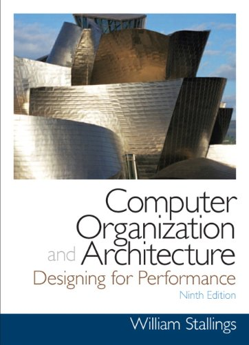 Computer Organization and Architecture: Designing for Performance 9780132936330