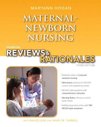 Maternal-Newborn Nursing 9780132956864