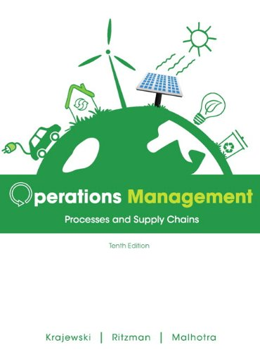 Operations Management: Processes and Supply Chains Plus New Myomlab with Pearson Etext 9780132960557
