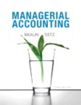 Managerial Accounting Plus New Myaccountinglab with Pearson Etext 9780132963152