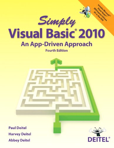 Simply Visual Basic 2010: An App-Driven Approach 9780132990608