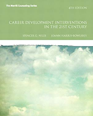 Career Development Interventions in the 21st Century, Student Value Edition 9780133012804