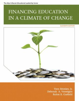 Financing Education in a Climate of Change Plus Myedleadershiplab with Pearson Etext