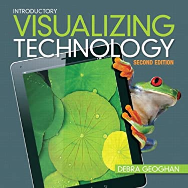 Visualizing Technology, Introductory 9780133110685