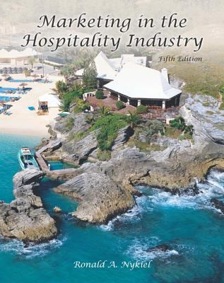 Marketing in the Hospitality Industry (Ahlei) 9780133118391