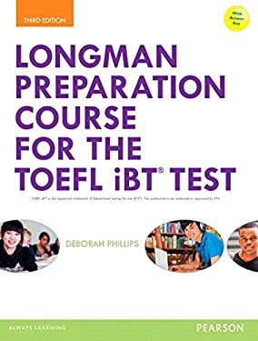 Longman Preparation Course for the TOEFL® iBT Test, with MyEnglishLab and online access to MP3 files and online Answer Key (3rd Edition)