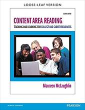 Content Area Reading: Teaching and Learning for College and Career Readiness, Pearson eText with Loose-Leaf Version -- Access Card 29002633