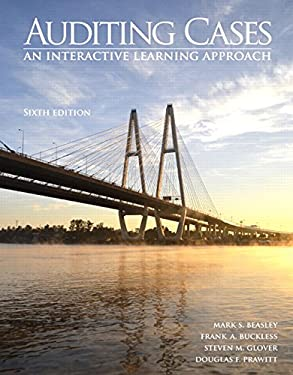 Auditing Cases : An Interactive Learning Approach - 6th Edition
