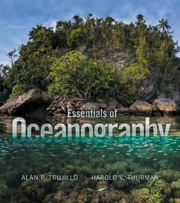 Essentials of Oceanography (12th Edition) - Signed