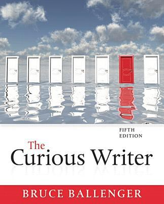 The Curious Writer (5th Edition)