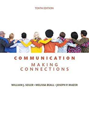 Communication: Making Connections (10th Edition)