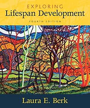 Exploring Lifespan Development (4th Edition) - 4th Edition