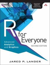 R for Everyone: Advanced Analytics and Graphics (2nd Edition) (Addison-Wesley Data & Analytics Series) 23933335