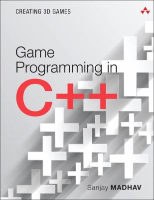 Game Programming in C++: Creating 3D Games (Game Design)