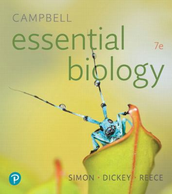 Campbell Essential Biology (7th Edition) - 7th Edition