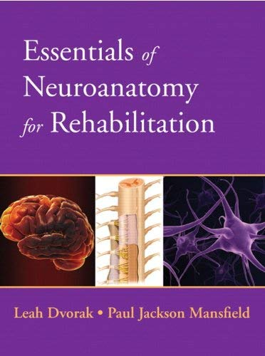 Essentials of Neuroanatomy for Rehabilitation 9780135023884