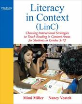 Literacy in Context (LinC): Choosing Instructional Strategies to Teach Reading in Content Areas for Students Grades 5-12 11414705