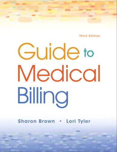 Guide to Medical Billing 9780135041376