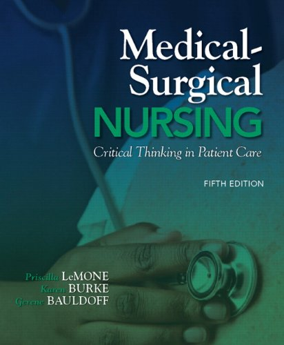 Medical-Surgical Nursing: Critical Thinking in Patient Care 9780135075944