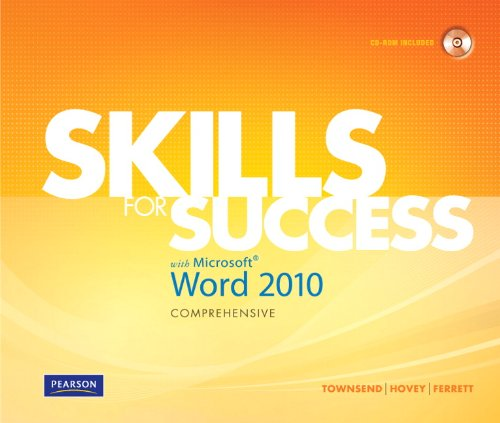 Skills for Success with Microsoft Word 2010: Comprehensive [With CDROM] 9780135088302
