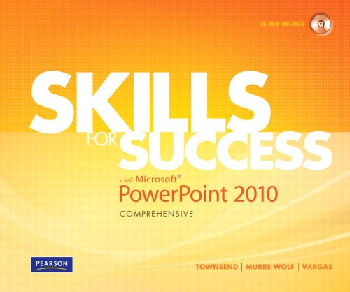 Skills for Success with Microsoft PowerPoint 2010, Comprehensive 9780135088326