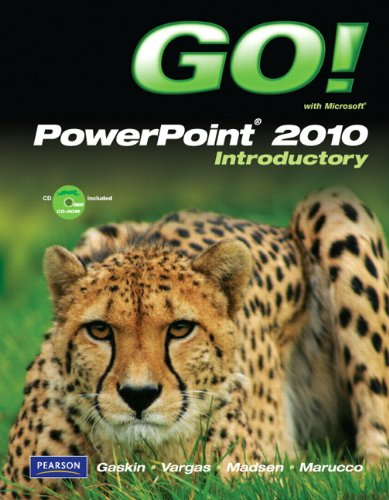 Go! with Microsoft PowerPoint 2010 Introductory [With CDROM] 9780135098004