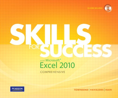 Skills for Success with Microsoft Excel 2010, Comprehensive 9780135100509