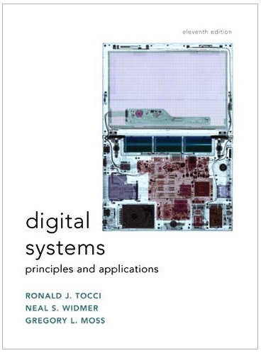 Digital Systems: Principles and Applications - Tocci, Ronald J. / Widmer, Neal / Moss, Gregory L.