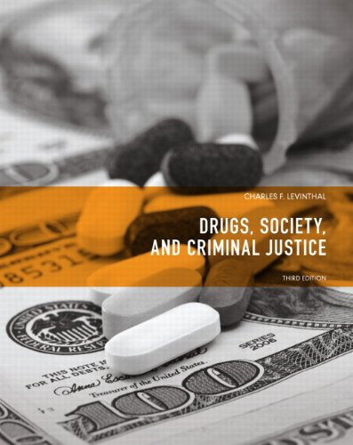 Drugs, Society and Criminal Justice 9780135120484