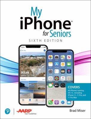 My iPhone for Seniors (6th Edition)
