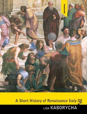A Short History of Renaissance Italy 9780136054849