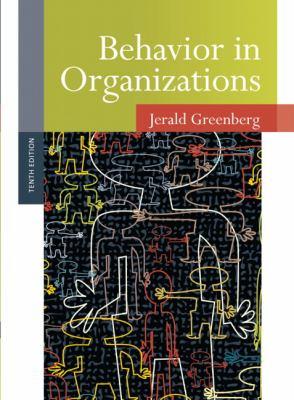 Behavior in Organizations - 10th Edition