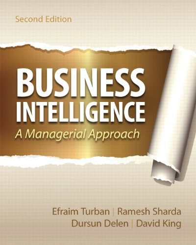 Business Intelligence: A Managerial Approach 9780136100669