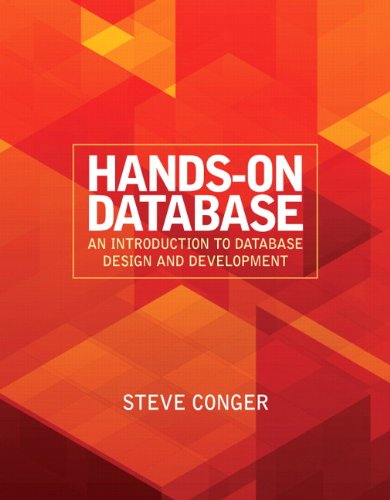 Hands-On Database: An Introduction to Database Design and Development 9780136108276