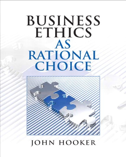 Business Ethics as Rational Choice 9780136118671
