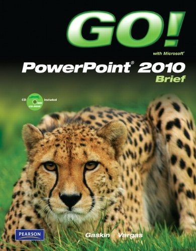 Go! with Microsoft PowerPoint 2010, Brief [With CDROM] 9780136122647
